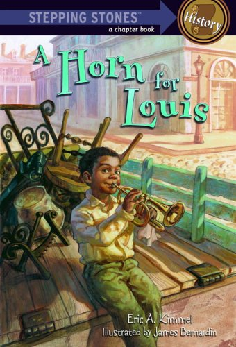A Horn for Louis (A Stepping Stone Book(TM))