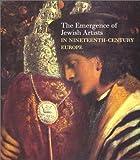 echange, troc  - The Emergence of Jewish Artists in Nineteenth-Century Europe