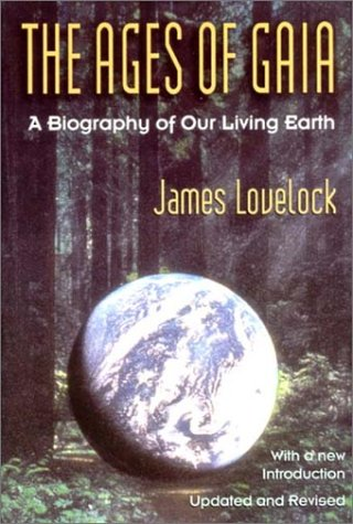 The Ages of Gaia A Biography of Our Living Earth.)