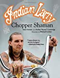 Indian Larry: Chopper Shaman