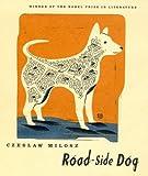 Road-Side Dog (0374251290) by Milosz, Czeslaw