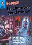 echange, troc R.L. Stine - La Chambre condamnée