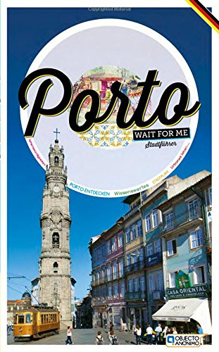 porto-wait-for-me-stadtfuhrer