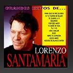 Grandes exitos de lorenzo santamaria