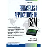 Principles & Applications of GSM with 3.5 Disk (Prentice Hall Communications Engineering and Emerging Technologies...