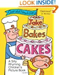 Jake Bakes Cakes. A SIlly Rhyming Chi...