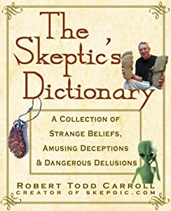 """Cover of """"The Skeptic's Dictionary: A Col..."""