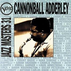 Cannonball Adderley - Verve Jazz Masters 31 - Zortam Music