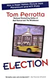 Election (0425167283) by Tom Perrotta