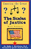 img - for The Scales of Justice: America the Great book / textbook / text book