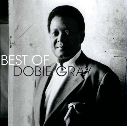 Dobie Gray - Best of Dobie Gray, the - Zortam Music