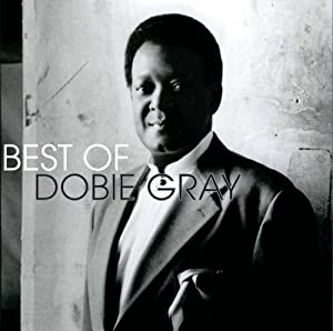 Best Of Dobie Gray, The