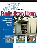 Your Guide to the Family History Library