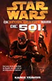 Star Wars Imperial Commando, Band 1: Die 501.