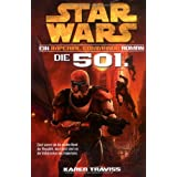 "Star Wars Imperial Commando, Band 1: Die 501.von ""Karen Traviss"""
