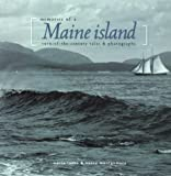 img - for Memories of a Maine Island: Turn-Of-The-Century Tales & Photographs (Northeast Folklore, V. 33) book / textbook / text book