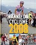 L'ann�e du cyclisme 2008