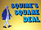 Squire's Square Deal (Primary Readers -…