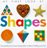 Shapes (My First Look at)