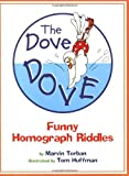 The Dove Dove: Funny Homograph Riddles (0547031866) by Terban, Marvin