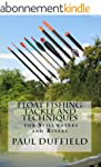 Float Fishing Tackle and Techniques f...