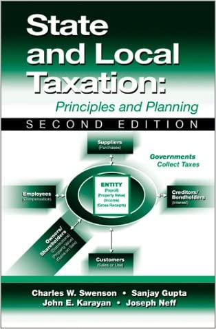 State and Local Taxation: Principles and Planning