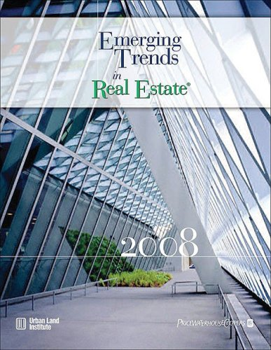 Emerging Trends in Real Estate 2008