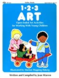 img - for Totline 123 ART ~ Open-Ended Art Activities for Working with Young Children (1-2-3 Series) book / textbook / text book