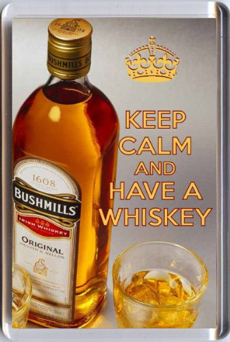 keep-calm-and-have-a-whiskey-fridge-magnet-printed-on-an-image-of-a-bottle-of-bushmills-and-two-glas