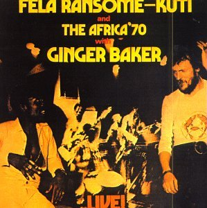Live by Fela Kuti and Ginger Baker