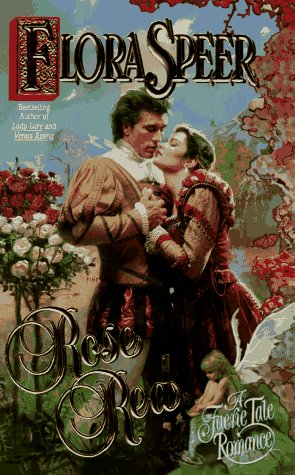 Rose Red (Faerie Tale Romance), Flora Speer