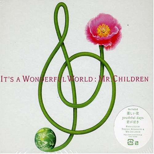 It's a wonderful world Mr.Children トイズファクトリー