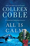 All Is Calm: A Lonestar Christmas Novella