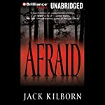 Afraid | Jack Kilborn