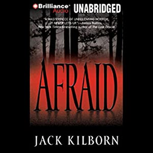 Afraid | [Jack Kilborn]