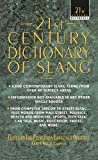 img - for [(21st Century Dictionary of Slang)] [By (author) Karen Watts ] published on (February, 1994) book / textbook / text book