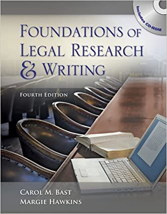 Foundations of Legal Research and Writing written by Carol M. Bast