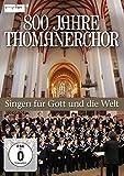 800 Jahre Thomanerchor-Singen für Gott & die Welt