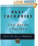 New Birth or Rebirth?: Jesus Talks with Krishna (Great Conversations)