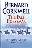 The Pale Horseman Bernard Cornwell