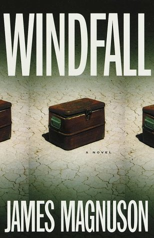 Windfall, JAMES MAGNUSON