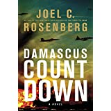 Damascus Countdown ~ Joel C. Rosenberg