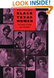 Black Texas Women: 150 Years of Trial and Triumph