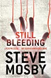 img - for Still Bleeding book / textbook / text book