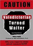 Caution: Valedictorian Turned Waiter