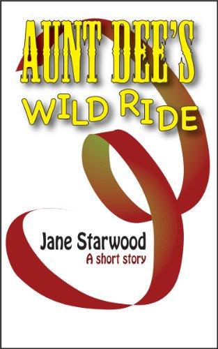 Aunt Dee's Wild Ride