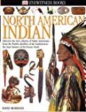 img - for North American Indian (Eyewitness Books) (Eyewitness Books) book / textbook / text book