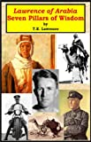 Image of 'Lawrence of Arabia' - Seven Pillars of Wisdom [Illustrated]