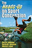 img - for The Heads-Up on Sport Concussion book / textbook / text book