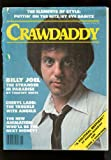 Crawdaddy Magazine (Billy Joel , Cheryl Ladd , Eve Babitz)